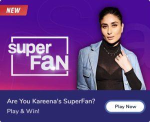 Flipkart Super Fan Quiz Answers Kareena Kapoor Techtravelandlife